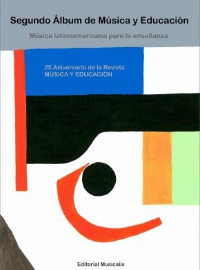 Álbum Latinoamericano XXV Aniverario Música y Educación